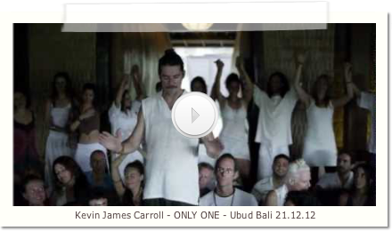 Kevin James Carroll - ONLY ONE - Ubud Bali 21.12.12